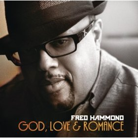 Fred Hammond - God Love And Romance
