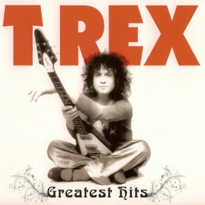 T Rex - Greatest Hits